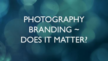 Photography Branding – does it matter?
