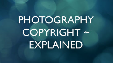 Photography Copyright Explained